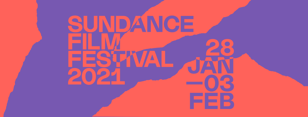 Sundance Film Festival 2021 Reviews